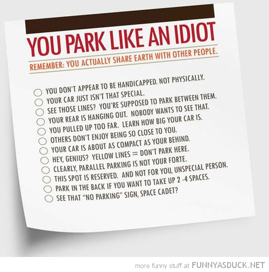 you park like an idiot sticker car funny pics pictures pic picture image photo images photos lol