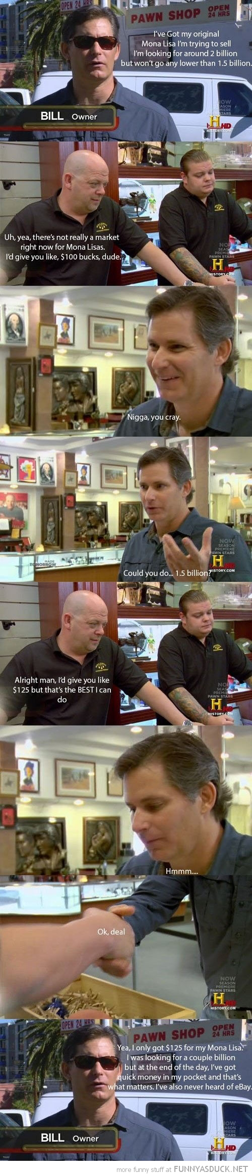 pawn stars mona lisa best I can do tv history funny pics pictures pic picture image photo images photos lol