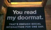 read my doormat enough social interaction today funny pics pictures pic picture image photo images photos lol