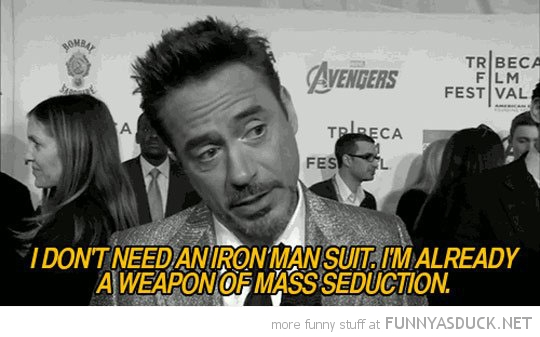 robert downey jr iron man weapon mass seduction actor funny pics pictures pic picture image photo images photos lol
