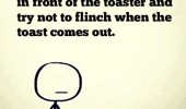 sometimes stand toaster try not to flinch quote funny pics pictures pic picture image photo images photos lol