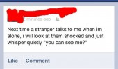 stranger talk to me you can see facebook status comment funny pics pictures pic picture image photo images photos lol