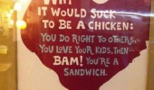 why it would suck be a chicken sandwich sign funny pics pictures pic picture image photo images photos lol