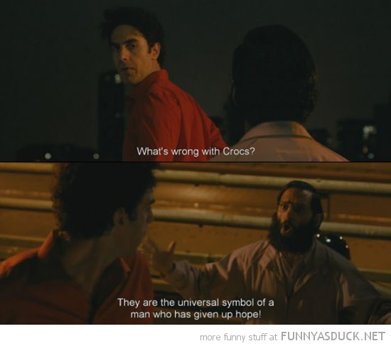 the dictator movie whats wrong with crocs funny pics pictures pic picture image photo images photos lol