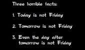three horrible works quote not friday yet funny pics pictures pic picture image photo images photos lol