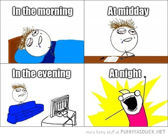 tired morning midday evening awake night rage comic meme funny pics pictures pic picture image photo images photos lol
