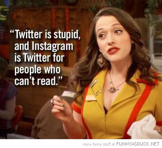 Twitter Is Stupid