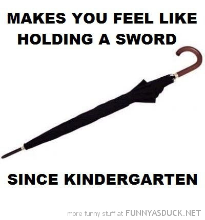 umbrella fell like holding sword since kindergarten funny pics pictures pic picture image photo images photos lol