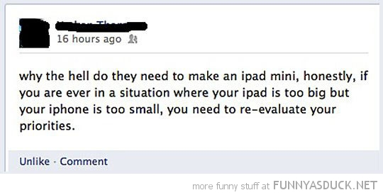 why need ipad mini facebook status funny pics pictures pic picture image photo images photos lol