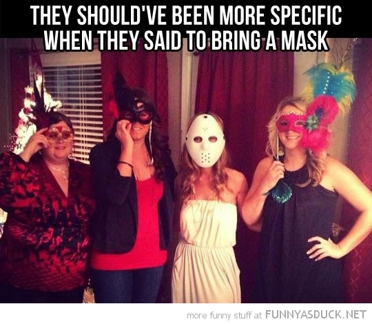 woman hockey mask party be more specific funny pics pictures pic picture image photo images photos lol