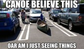 boat parking space canoe believe this oar am seeing things pun  funny pics pictures pic picture image photo images photos lol