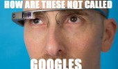 google glass not called googles funny pics pictures pic picture image photo images photos lol