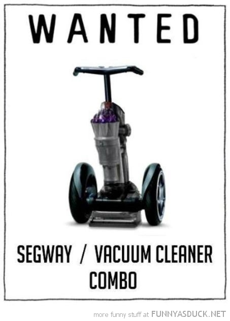 wanted segway vacuum cleaner combo funny pics pictures pic picture image photo images photos lol