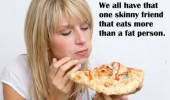 we all have that friend eats more than fat person funny pics pictures pic picture image photo images photos lol