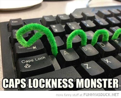 Caps Lockness Monster