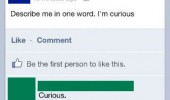 describe me one word curious facebook status funny pics pictures pic picture image photo images photos lol