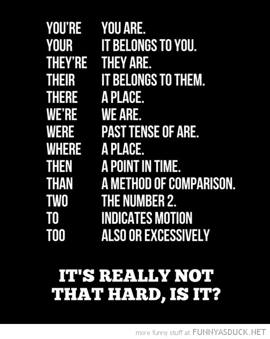 grammar lesson your you're not really hard funny pics pictures pic picture image photo images photos lol