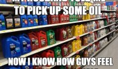 husband told pick up oil know how men feel tampon isle funny pics pictures pic picture image photo images photos lol