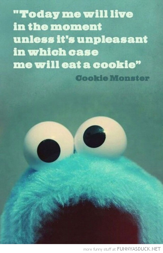 inspirational cookie monster quote funny pics pictures pic picture image photo images photos lol
