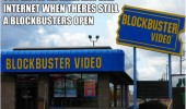 know area has bad internet blockbuster still open funny pics pictures pic picture image photo images photos lol