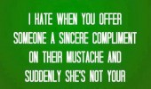 offer friend compliment mustache woman girl funny pics pictures pic picture image photo images photos lol