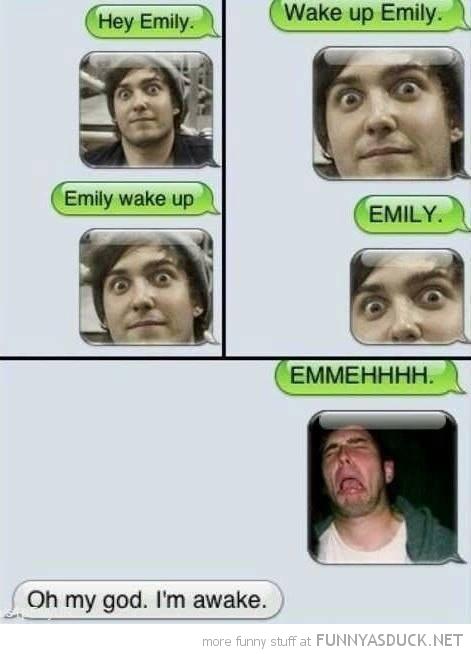 Emily Wake Up!