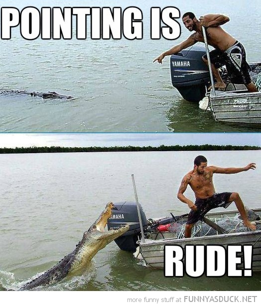 pointing is rude man boat attacked crocodile animal funny pics pictures pic picture image photo images photos lol