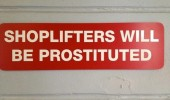 shoplifters will be prostituted sign typo funny pics pictures pic picture image photo images photos lol