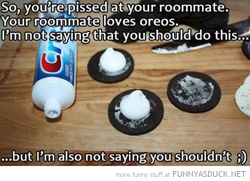 tooth paste oreos room mate funny pics pictures pic picture image photo images photos lol