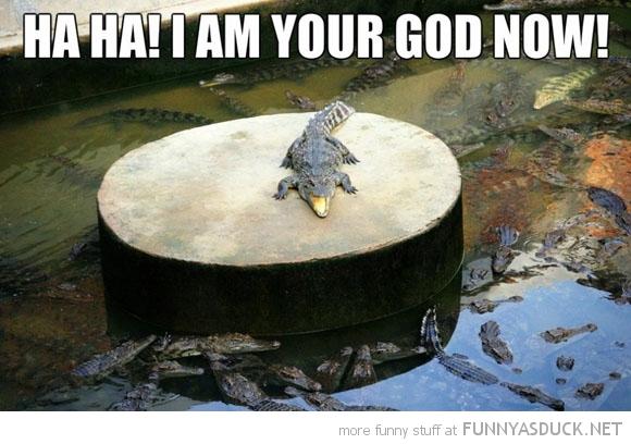 I Am Your God!