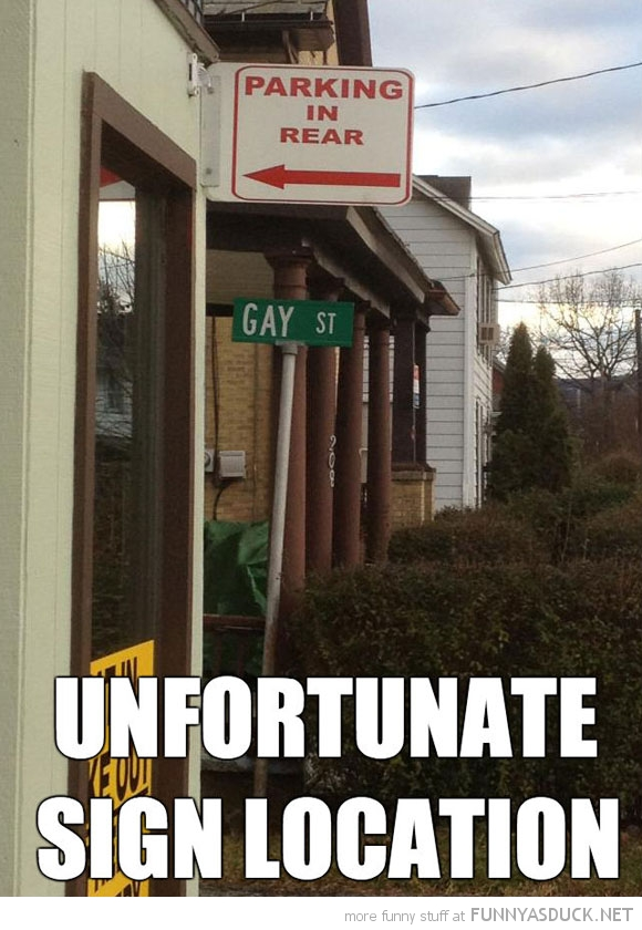 Unfortunate Sign Location