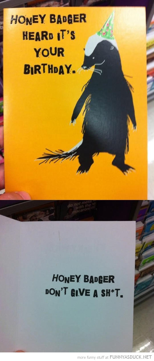 Honey Badger Birthday Card