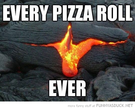 Every Pizza Roll