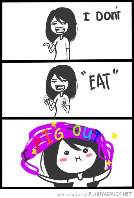 "I Don't ""Eat"""