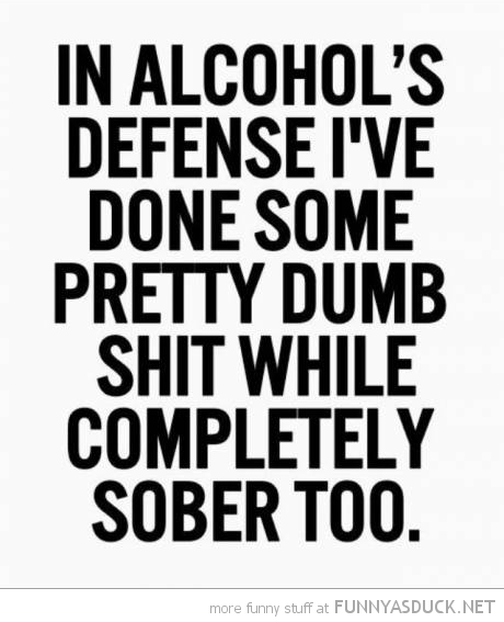 In Alcohol's Defense