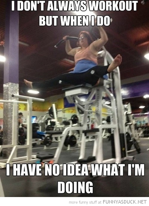 I Don't Always Workout...