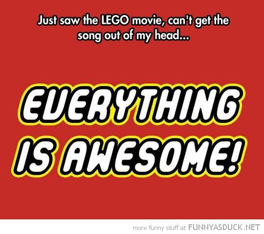 Everything Is Awesome
