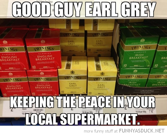 Good Guy Earl Grey
