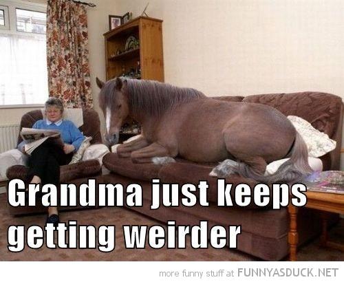 Weird Grandma