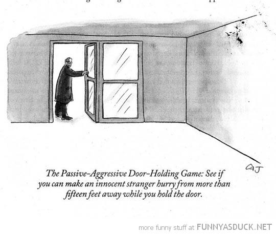 Passive Aggressive Door Holding Game