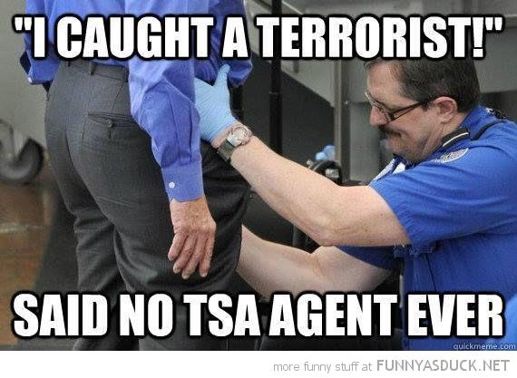 I Caught A Terrorist