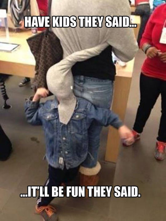 Have Kids They Said...
