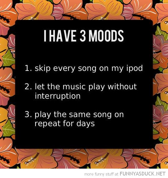3 Moods