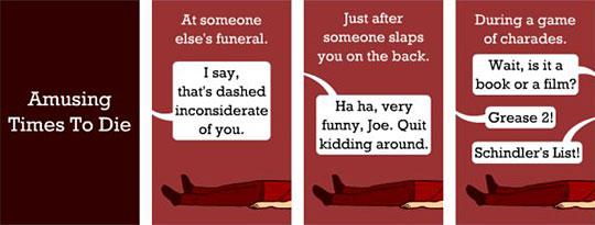 Amusing Times To Die