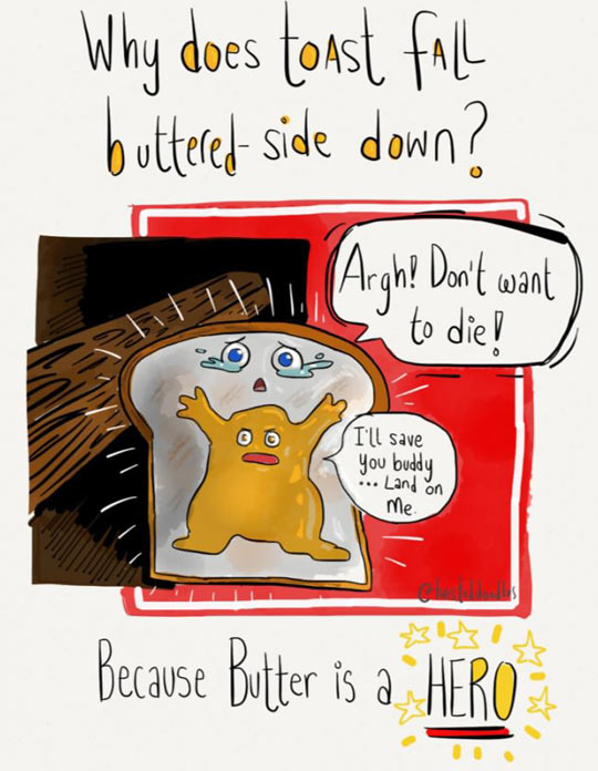 Buttered-Side Down
