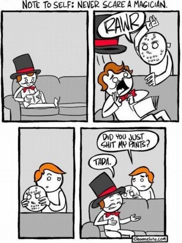Never Scare A Magician