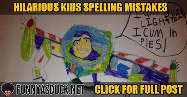 Hilarious Kids Spelling Mistakes