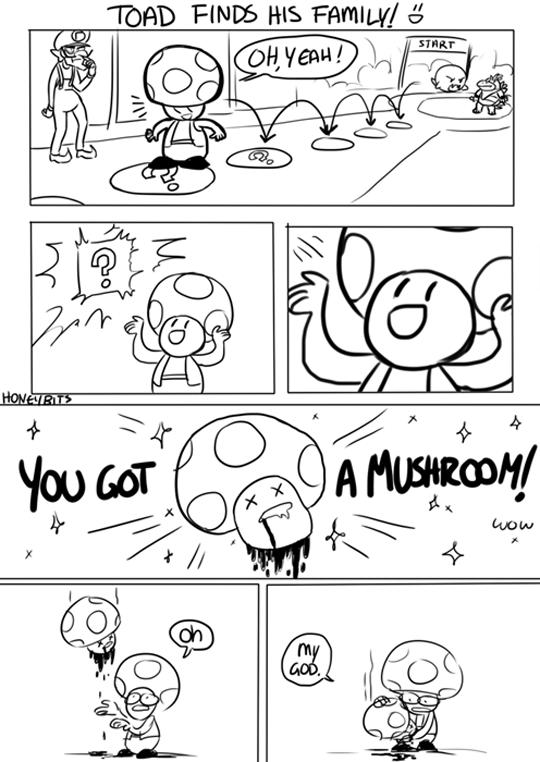 You Got A Mushroom