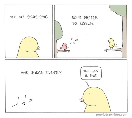 Not All Birds Sing